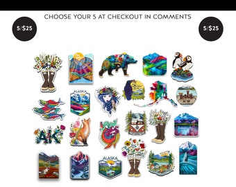 PICK YOUR PACK of 5 Stickers Alaska nature stickers decal for water bottle or computer explore gift ideas mountain mermaid camper camping ak