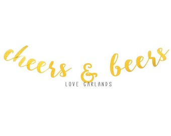 Cheers and Beers Gold Glitter Script Garland, Cheers and Beers Gold Glitter Garland, Cheers Beers Script Garland, Cheers and Beers Garland