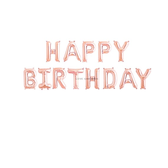Happy Birthday Letter Balloons Banner Balloon Bday Rose Gold