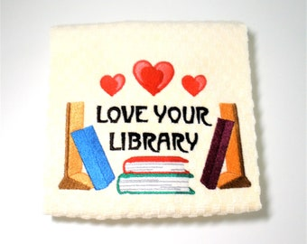 "Book Club Gift, Book Lover Gift, Dish Towel, Book Club Hostess, Birthday, Librarian Gift, Teacher Gift, Reader Gift, Library  ""Library Love"""