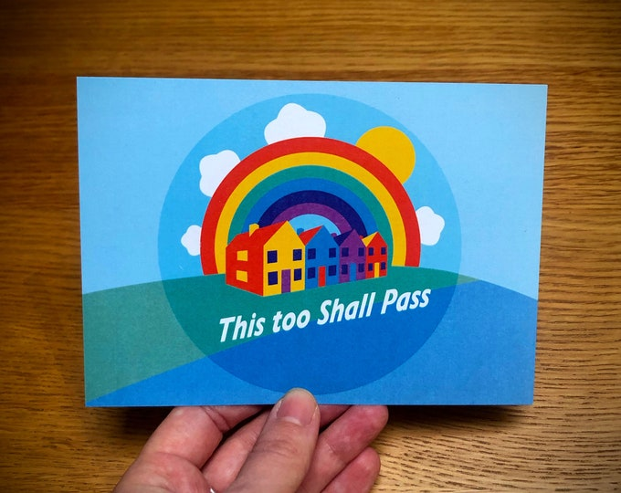 POSITIVE/HOPEFUL Message Postcard - This Too Shall Pass - A6 Size - NHS Charities together donation of 50p per postcard!