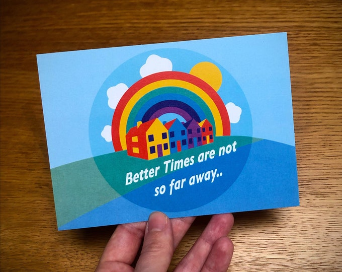 POSITIVE/HOPEFUL Message Postcards x 4 - Better Times are not so far away - A6 - NHS Charities together donation of 2pounds with purchase!