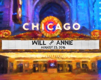 Chicago Wedding Personalized Wedding Gift Print Oil Painting Movie Theater Marquee Anniversary Valentines Day pp173