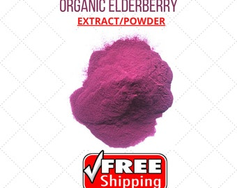 ORGANIC ELDERBERRY(Sambucus Nigra/Caprifoliaceae)  Powder/Extract, Immune booster