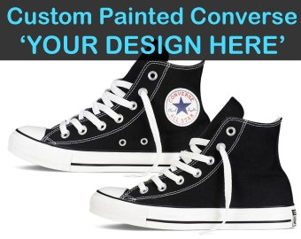 Custom Converse Painted Shoes Choose Your Design Hand Painted Converse All Star Customizable Hi Tops Canvas High Tops Chuck Taylor Unisex