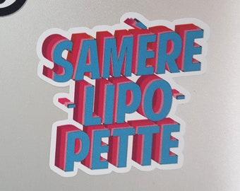 Sticker Samerelipopette feminism lettering humour by decartonetdetoiles