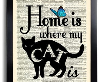 Home is where my CAT is Quote Art Print Cat Wall Decor Cat Poster Art Funny Kitten Artwork Cat Dictionary Print Cool Gift for Cat Lover 591