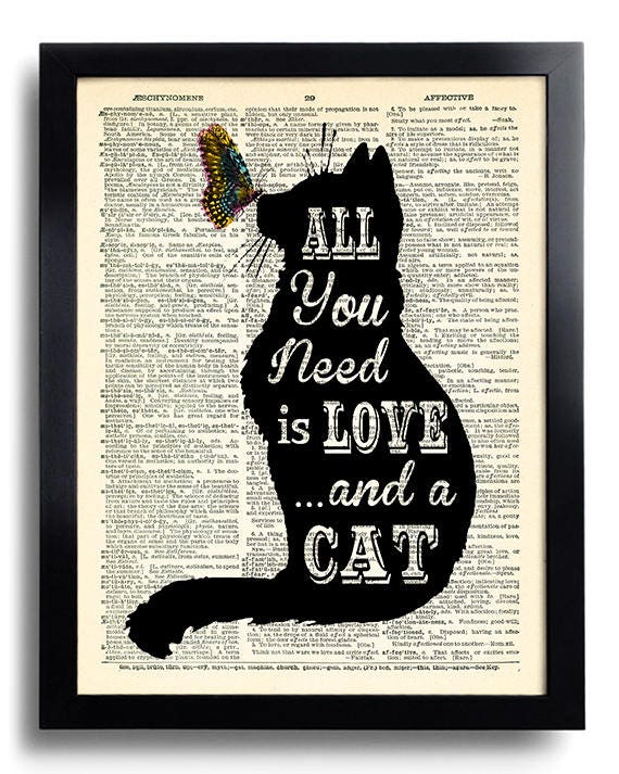 All you need is LOVE and a CAT Quotes Dictionary Art Print | Etsy