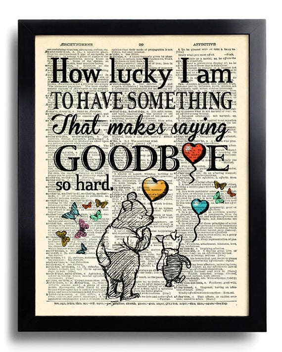Winnie The Pooh Quotes Goodbye Winnie the Pooh Print Winnie the Pooh Quote To Have Something | Etsy Winnie The Pooh Quotes Goodbye