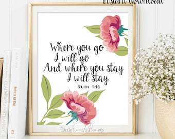 Bible verse art Where you go, I will go print Ruth 1 16 nursery decor printable wall art Scripture art bible verse print Scripture print 123