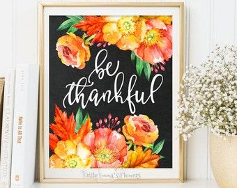 be thankful print thanksgiving print wall decor fall decor thanksgiving art autumn decoration print art fall prints printable fall art 3-65