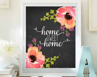 Home sweet home print Entrance wall art welcome print decor art home calligraphy quotes printable art calligraphy quote watercolor ID69-70