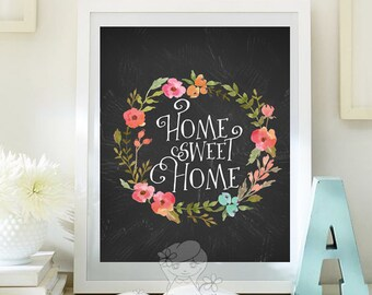 Home sweet home print Housewarming print Entrance wall art printable guest room welcome print decor printable poster quote print 108-115