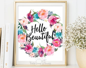 Good Quote Print Hello Beautiful Printable Wall Art Calligraphy Print Nursery  Print Quote Print Calligraphy Print Kids