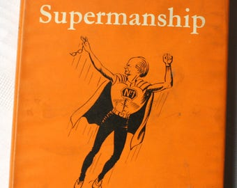 Supermanship by Stephen Potter, First Edition Book