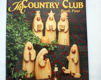 The Country Club  Book Four - Julie's White House Originals - Angels, Nativity, Reindeer, Ornaments