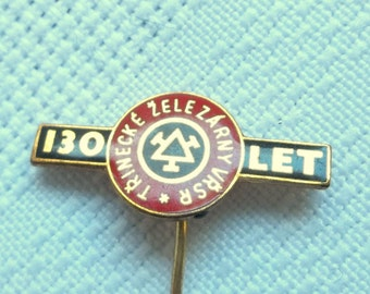 Trinecke Zelezarny Badge 130 lrt(years), Czechoslovakia steel mills, Ironwork