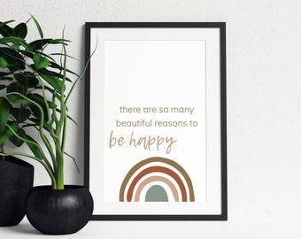 There Are So Many Beautiful Reasons To Be Happy | Boho Rainbow Printable