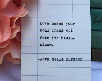 Zora Neale Hurston Quote- Hand Typed on Library Due Date Card