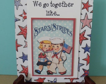 Fourth Of July STARS & STRIPES Sailors Handmade Greeting Card, Patriotic, Independence Day, Vintage Repro Image, Red, White and Blue