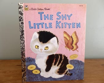"Vintage Little Golden Book, ""The Shy Little Kitten"", copyright 1973, story by Cathleen Schurr, Children's book"