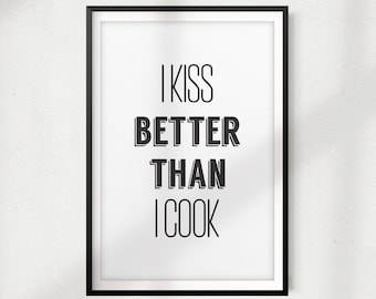 Wall Tattoo Saying I Kiss Better Than I Cook Cooking Kiss Cuisine Food 50x22 cm