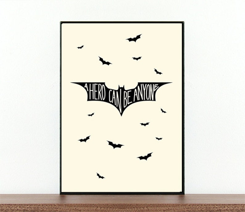 Movie Quote Batman Begins A Hero Can Be Anyone Batman Etsy