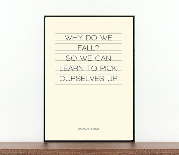 Movie Quote Movie Typography Batman Begins Why Do We Fall Etsy