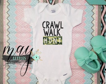 e16e99001c0fd Crawl Walk Hunt Bodysuit - Hunting Baby Clothes - Baby Shower Gifts - Take  Home Outfit - Redneck Jumper