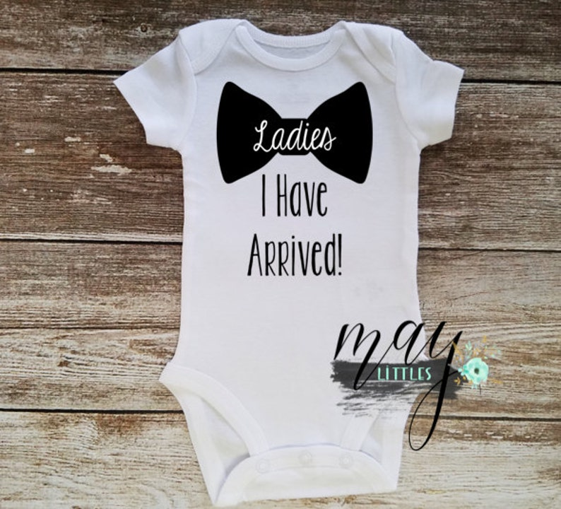 cce9dbaa5 Ladies I have Arrived Baby Onesie | Etsy