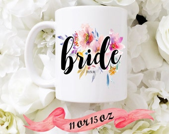 BRIDE Mug with date / Custom Date Floral & Simple Cute Gift for Engagement or Bridal Shower Favor Bride Wife Personalized 11 oz or 15 oz