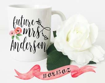 FUTURE MRS Mug with Arrow / Custom Last Name Cute Gift for Engagement or Bridal Shower Favor Bride Wife Personalized 11 oz or 15 oz Ceramic