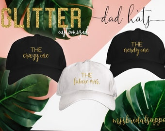 dc1ca5e145a Bride and Bridesmaid DAD HATS   Glitter Text   Customized Personality  Saying   Baseball Caps for Bachelorette Party   Bridal Party