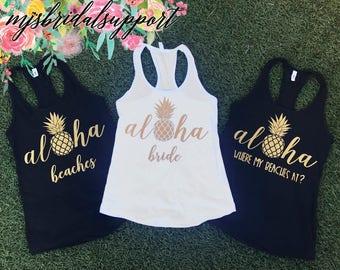 BACHELORETTE SHIRTS / Pineapple Aloha / Bridesmaids, Bride,  Bridal Party / Hen Night / Gold Writing on Black and White / Hawaii