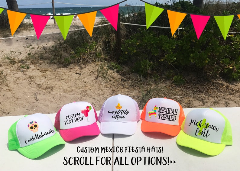 f015b7da370cc MEXICO Trucker hats / Party in Mexico Cabo Cancun / Birthday Bachelorette  Beach Girls Trip / TOTALLY CUSTOM / Pick Fonts and Embellishments