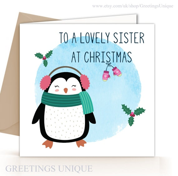 PRESENT CHRISTMAS CARD TO A LOVELY SISTER CUTE PENGUIN IN HAT /& SCARF