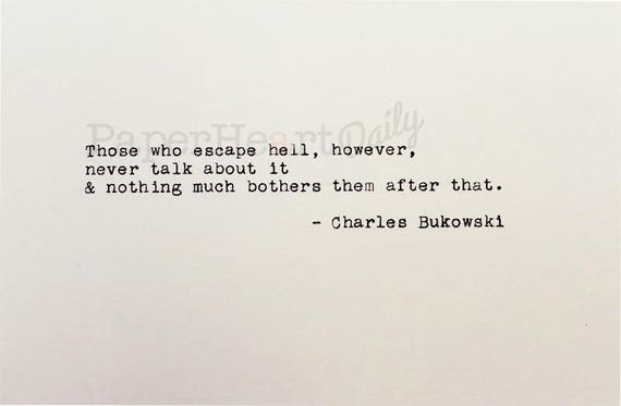 Bukowski Quotes Awesome Charles Bukowski Bukowski Typed Quote Bukowski Quote Etsy