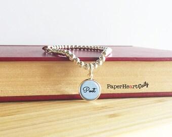 Poet Bracelet - Poet Charm Bracelet - Silver Poet Charm - Poet - Poetry Gift - Poet Jewelry - Poet Gift - 7.5 inch bracelet  (S3995)
