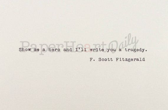 Show Me A Hero F Scott Fitzgerald Hand Typed Quote Etsy