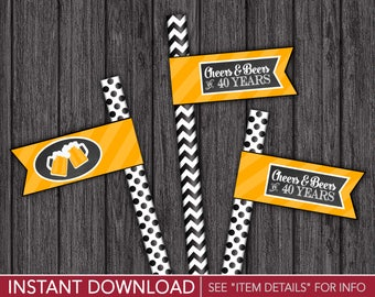 Cheers and Beers to 40 Years Straw Flags | Printable Digital File | INSTANT DOWNLOAD