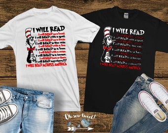 0f911695 Dr. Seuss Cat In The Hat I Will Read Across America Shirt | Dr. Seuss  Birthday Read Across America Day 2019