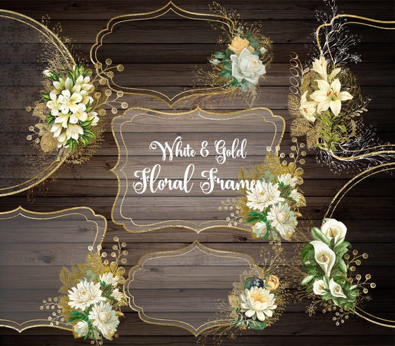 White And Gold Floral Frames Clip Art Digital Instant Etsy