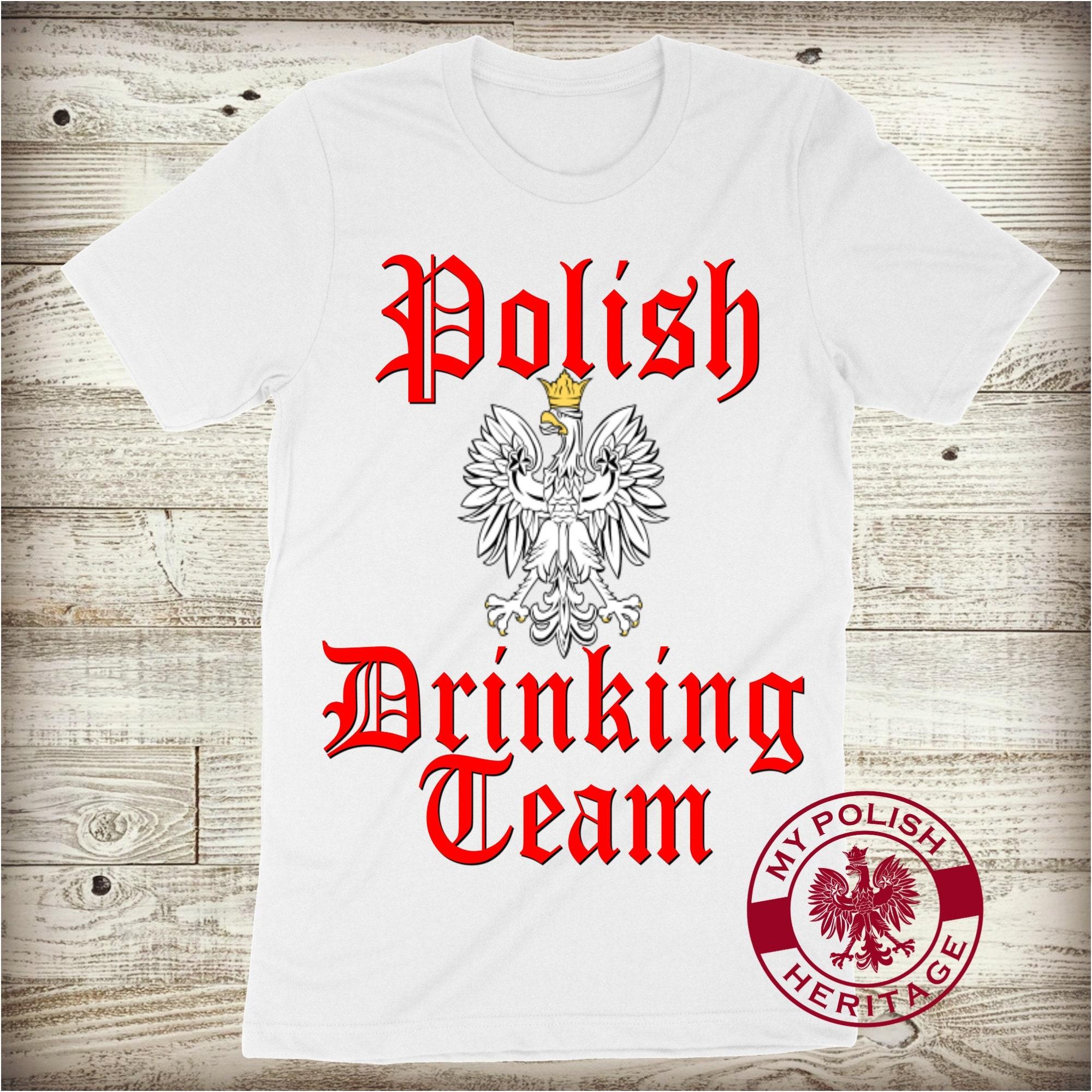 Aigle polonais d'équipe boire la Pologne de la jour chemise Dyngus jour la fierté, femmes Sexy Buffalo homme Unisex T-shirt papa père mari 2b4929