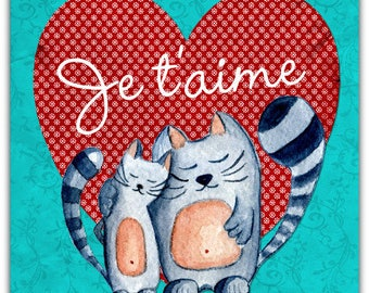 Je t'aime - hand made love friendship card cat chat  - 15cm x 15cm (5'' x 5'') with envelope.