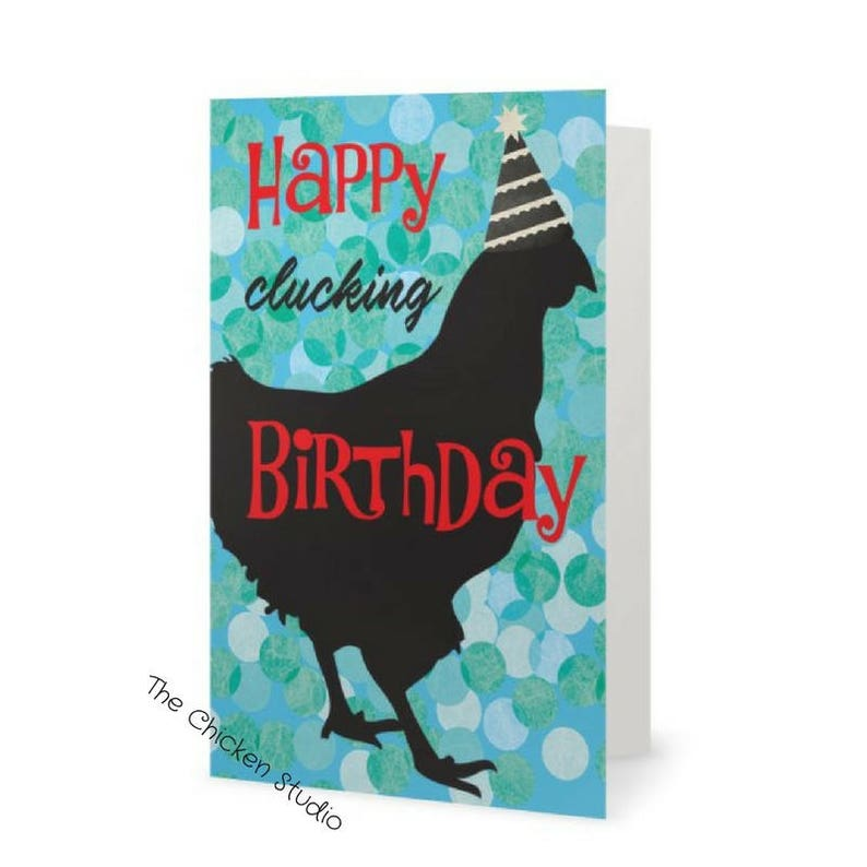 Birthday Card FREE Shipping Happy Clucking