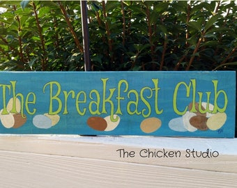 Chicken Decor, Chicken coop sign, The Breakfast Club, Original, Chicken Coop Decor, Kitchen decor, Chicken Sign, Gift, egg sign