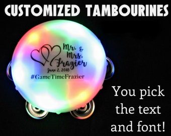 Custom Wedding Lighted Tambourines - Customized for your event! Multicolored LEDs, white plastic, black ink.  Choose your text and font.