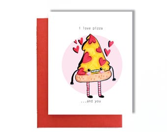 I love pizza card | I love pizza and you card | funny love card | pizza card | i love you card | funny i love you card | anniversary card