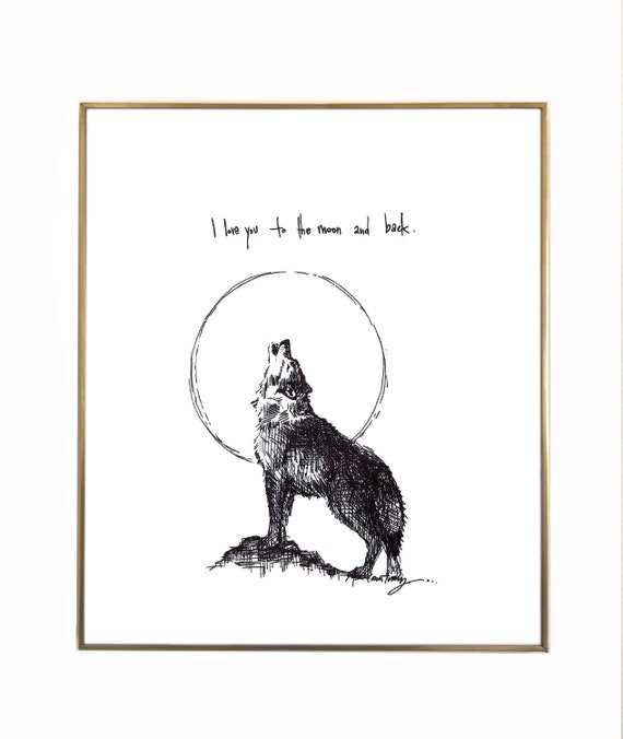 Wolf I Love You To The Moon And Back 8x10 Etsy