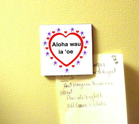 Hawaiian I love you magnet in the Hawaiian language
